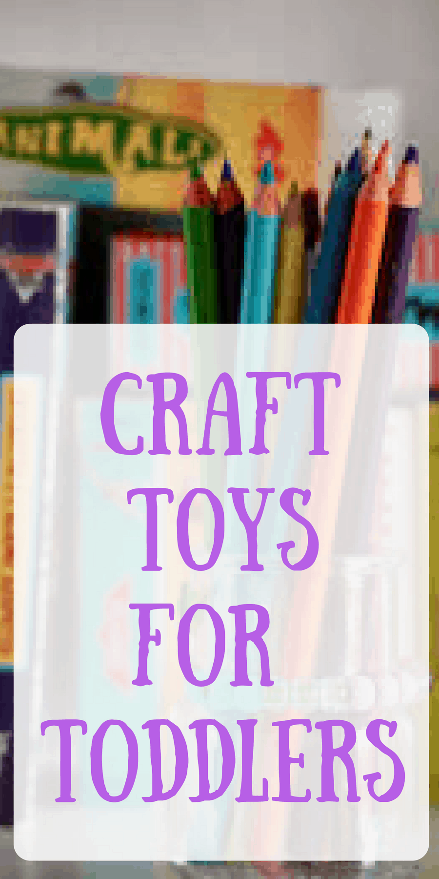 Craft Toys For Toddlers