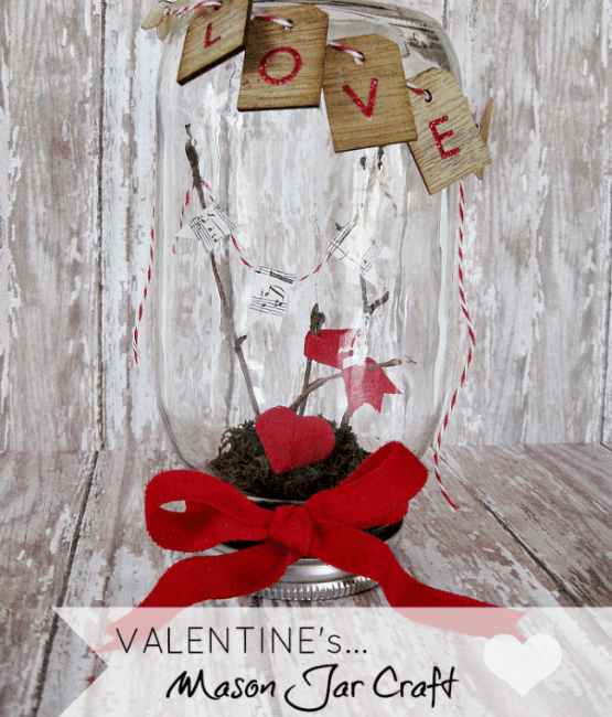Valentines mason jar crafts