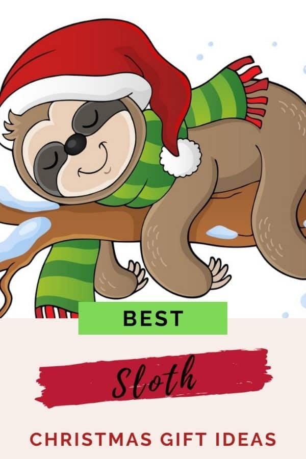 SLOTH CHRISTMAS GIFTS