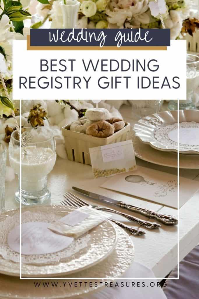 good wedding registry gifts